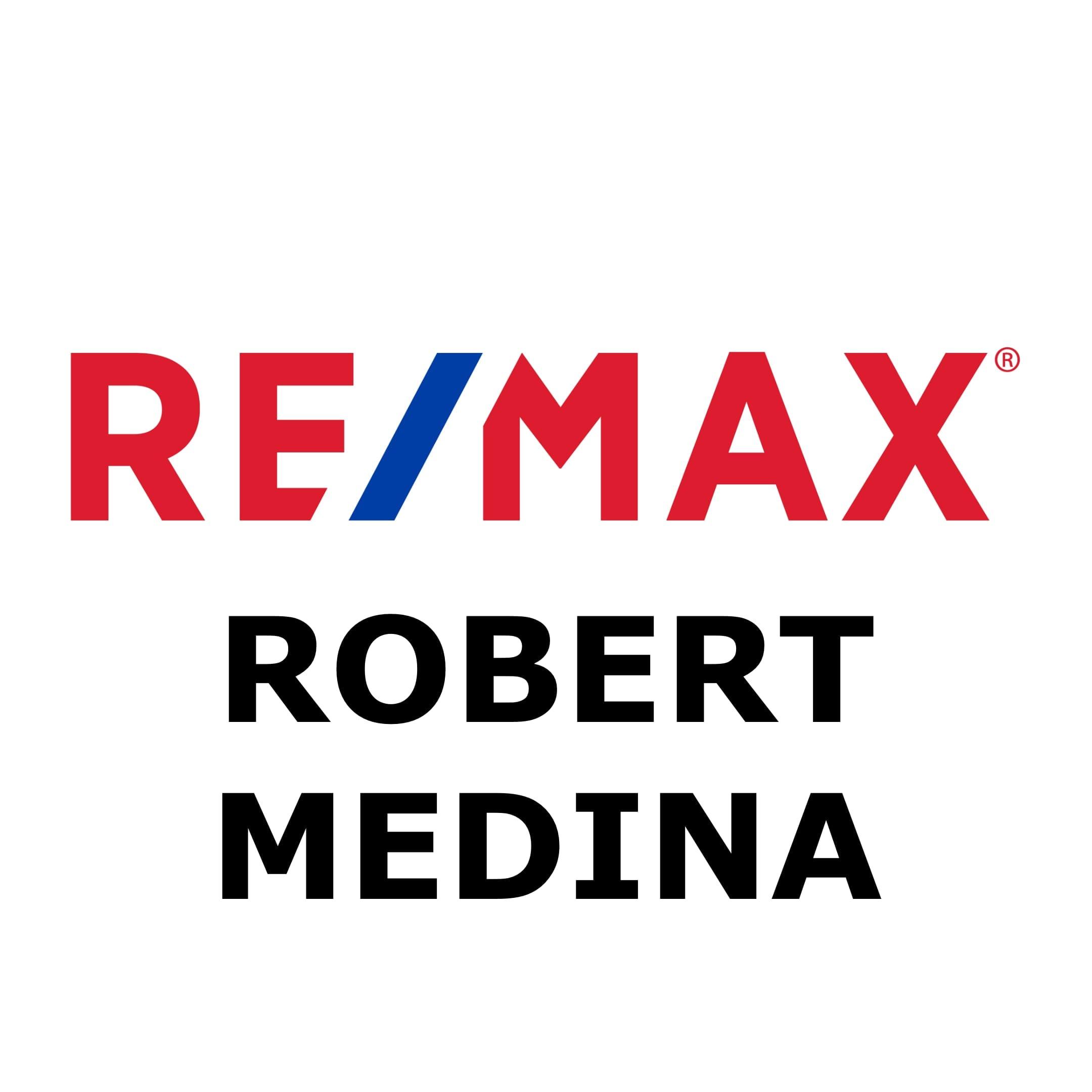 Robert Medina Re/MAX